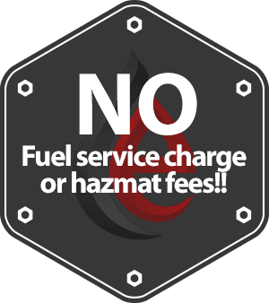 No fuel service charge or hazmat fees!!
